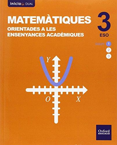 Matematiques orientades a les ensenyances academiques 3eso (inicia dual)