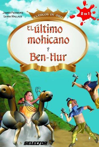 El último mohicano y Ben-Hur (Infantil)