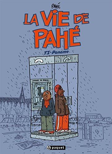 La vie de Pahé, Tome 2 : Paname