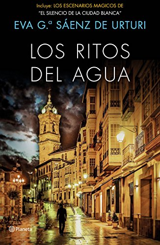Los ritos del agua: Trilogía de La Ciudad Blanca 2 por Eva, García Sáenz de Urturi
