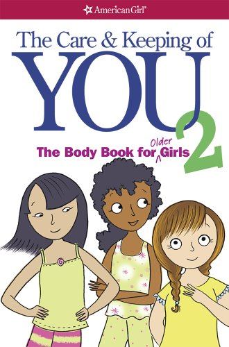 the-care-and-keeping-of-you-2-the-body-book-for-older-girls