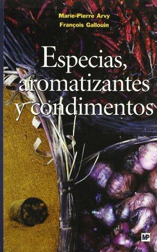 Especias,aromatizantesycondimentos por Marie Pierre Arvy