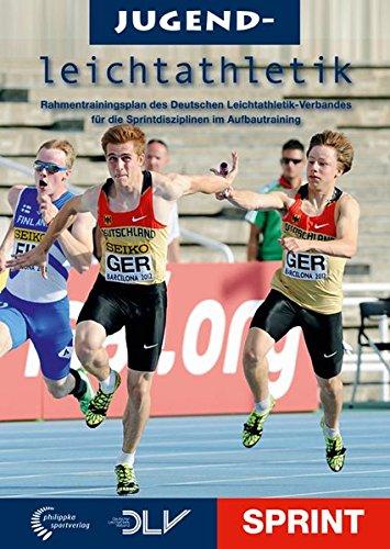 jugendleichtathletik-sprint-rahmentrainingsplan-des-deutschen-leichtathletik-verbandes-fur-die-sprin