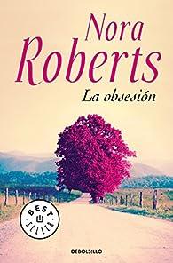 La obsesión par  Nora Roberts