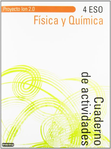 Física y Química 4º ESO. Cuaderno de actividades. Proyecto Ion 2.0 - 9788444172897