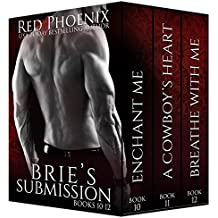 Brie's Submission (10-12) (The Brie Collection: Box Set Book 4) (English Edition)