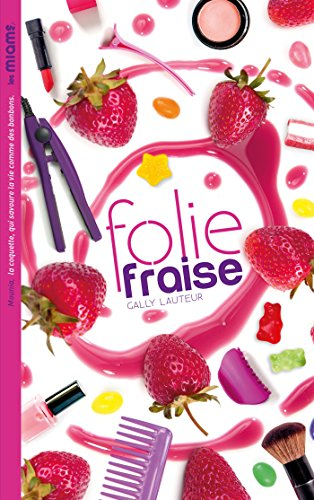 Les Miams - Folie fraise