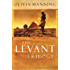 "The Levant Trilogy: ""Danger Tree"", ""Battle Lost and Won"" and ""Sum of Things"""