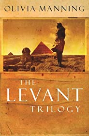 The Levant Trilogy: 'Fantastically tart and readable' Sarah Waters (English