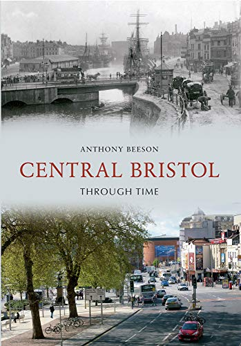 Central Bristol Through Time