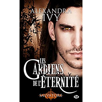 Les Gardiens de l'éternité, Tome 6: Salvatore
