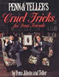 Penn and Teller's Cruel Tricks for Dear Friends / Book and Trick Packet