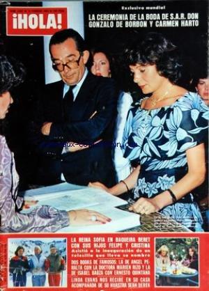 HOLA [No 2007] du 12/02/1983 - LA CEREMONIA DE LA BODA DE S.A.R. DON GONZALO DE BORBON Y CARMEN HARTO - LA REINA SOFIA EN BAQUEIRA BERET CON SUS HIJOS FELIPE Y CRISTINA - DOS BODAS DE FAMOSOS - LA DE ANGEL PERALTA CON LA DOCTORA MARIEN RIZO Y LA DE ISABEL BAUZA CON ERNESTO QUINTANA - LINDA EVANS