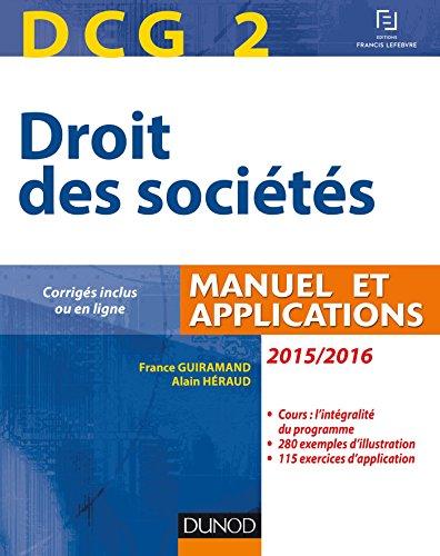 DCG 2 - Droit des sociétés 2015/2016-9e édition - Manuel et applications