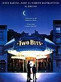 Two Bits - Un Giorno da Ricordare