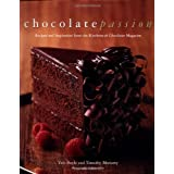 Chocolate Passion: Recipes and Inspiration from the Kitchens of Chocolatier Magazine by Tish Boyle (1999-11-30)