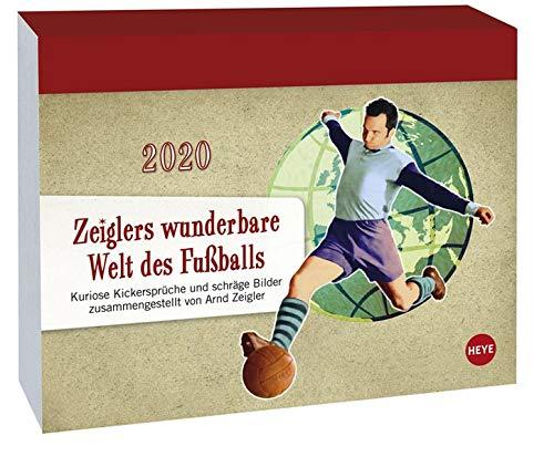 Zeiglers wunderbare Welt des Fußballs Tagesabreißkalender. Tischkalender 2020. Tageskalendarium. Blockkalender. Format 14 x 11 cm