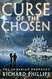 Curse of the Chosen (The Endarian Prophecy Book 3)