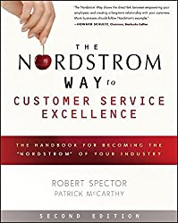The Nordstrom Way to Customer Service Excellence: The Handbook For Becoming the Nordstrom of Your Industry by Robert Spector (2012-03-27)