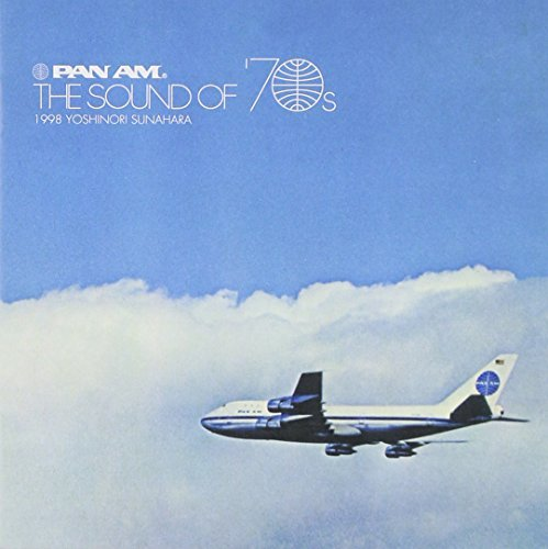 pan-am-sound-of-the-70s-by-yoshinori-sunahara-1998-11-11