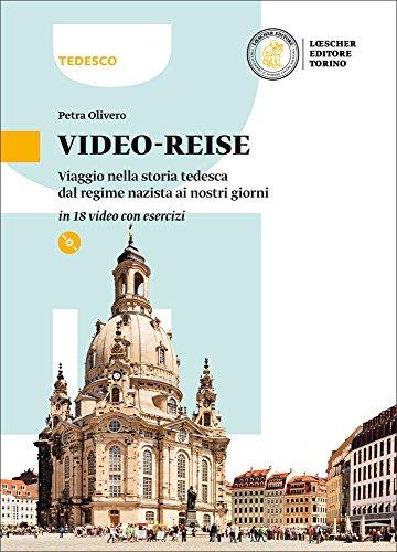Video-reise. Viaggio nella storia tedesca dal regime nazista ai nostri giorni in 18 video. Per la Scuola media. Con e-book. Con espansione online