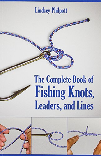 The Complete Book of Fishing Knots, Leaders, and Lines - Tie Nail Knot
