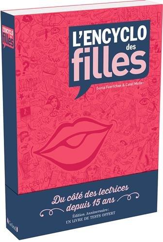 L'encyclo des filles : Avec un livre de tests offerts par From Editions Gründ