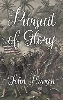 Pursuit Of Glory by [Hansen, John]
