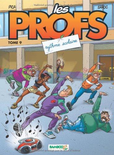 Les Profs, Tome 9 : Rythme scolaire