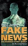 Fake News - Die Wahrheit stirbt zuerst (Die Aufdecker)
