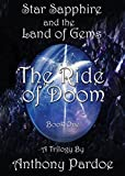 The Ride of Doom (Star Sapphire and the Land of Gems Book 1)