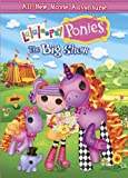 Lalaloopsy Ponies: The Big Show [DVD]