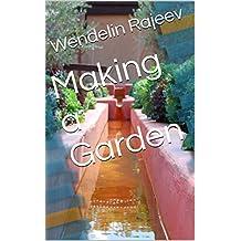Making a Garden (English Edition)