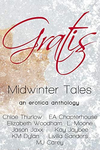 Gratis : Midwinter Tales: an erotica anthology (Gratis Anthologies ...