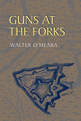Guns at the Forks (The Library of Western Pennsylvania History) (English Edition)