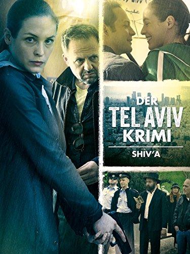 Der Tel-Aviv-Krimi: Shiv'a