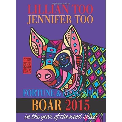 Lillian Too & Jennifer Too Fortune & Feng Shui 2015 Snake by Lillian Too and Jennifer Too (2014-11-10)