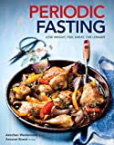 Periodic Fasting: Lose Weight, Feel Great, Live Longer