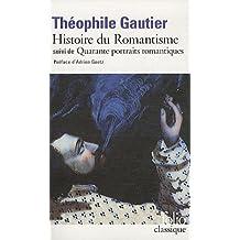 Histoire du romantisme/Quarante portraits romantiques by Théophile Gautier (2011-09-15)