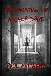 The Haunting on Anchor Drive