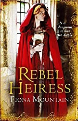 By Fiona Mountain Rebel Heiress