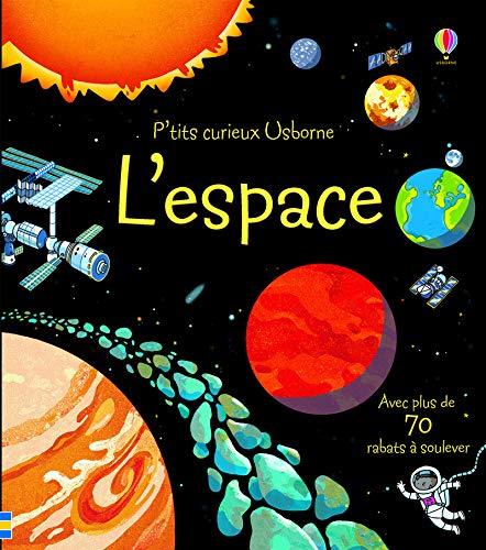 L'espace - P'tits curieux Usborne par Rob llyod Jones