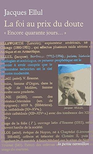 Lire un La foi au prix du doute. Encore quarante jours... pdf ebook