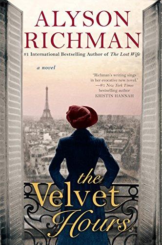 The Velvet Hours por Alyson Richman