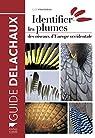 Identifier les plumes des oiseaux d'Europe occidentale par Fraigneau