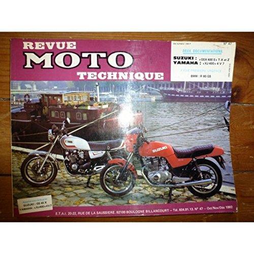 REVUE MOTO TECHNIQUE SUZUKI GSX400S T,Xet Z de 1980 à 1982type mine GS40x YAMAHA XJ400 4V7 de 1981 à 1982