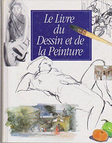 Le livre du dessin et de la peinture