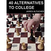40 Alternatives to College (English Edition)