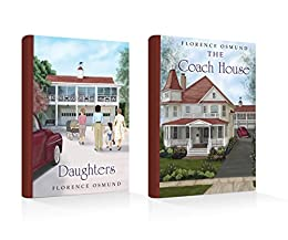 Boxed Set - The Coach House and Daughters by [Osmund, Florence]
