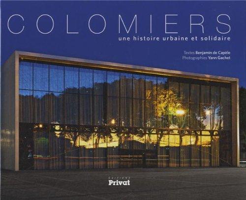 Colomiers : Une histoire urbaine et solidaire